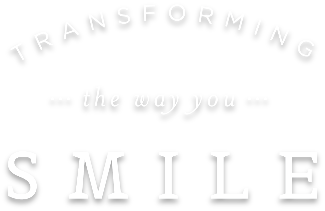 Transform The Way You Smile